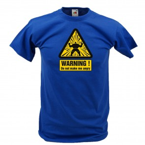 Do Not Make Me Angry Design - T-Shirt